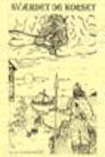 1999 Sværdet og Korset