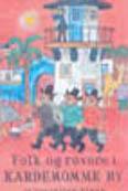 2001 Folk og Røvere i Kardemommeby
