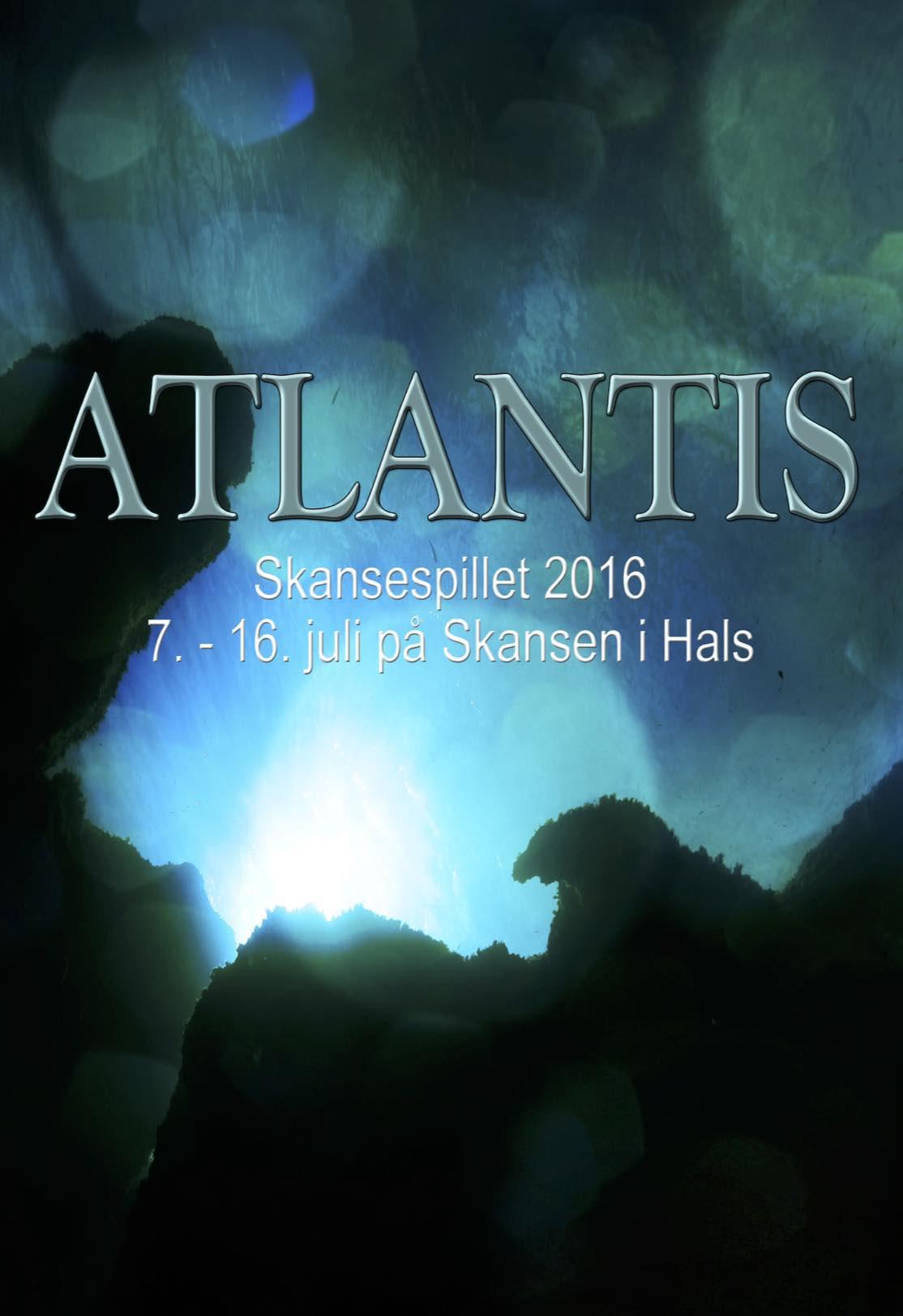 Skansespillet 2016 Atlantis